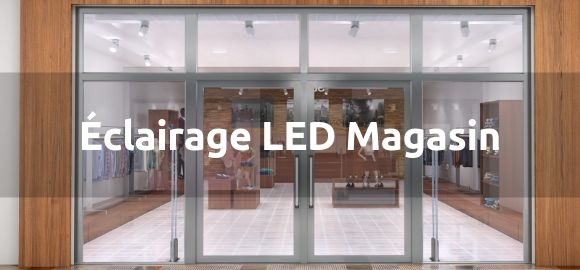 Silamp Eclairage LED magasin