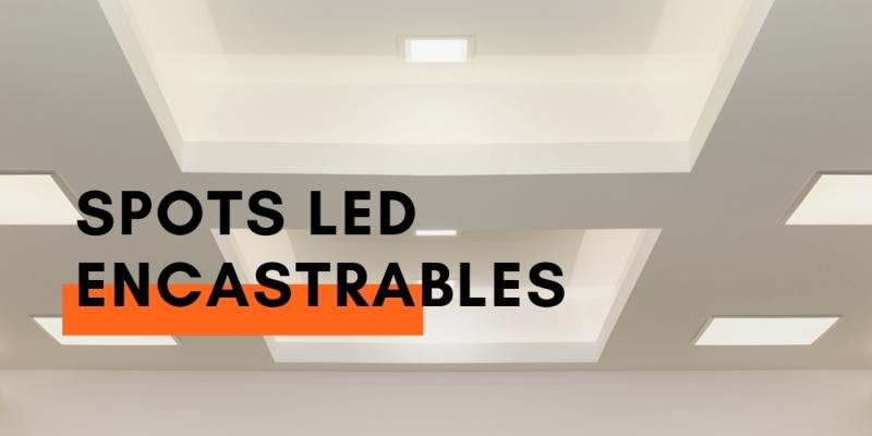 Spots LED Encastrables